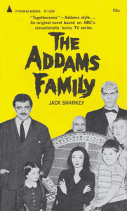 "Pyramid Books' first of two ""Addams Family"" novelizations (1965)."