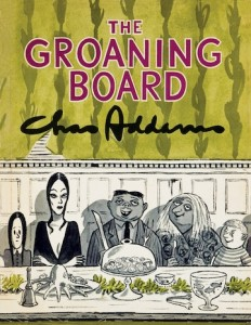 "Simon & Schuster's Charles Addams compilation ""The Groaning Board"" (1964)."
