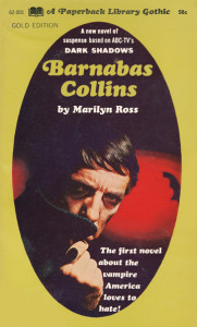"Paperback Library's novel ""Dark Shadows"" by, ahem, ""Marilyn Ross"" (1968). [© Dan Curtis Productions]"