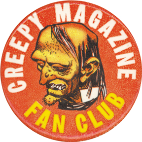 Creepy Magazine Fan Club button [© Warren Publishing]