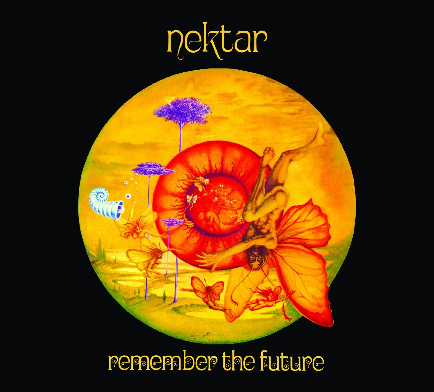 """Remember the Future"" by Nektar (1973). Nektar drummer Ron Howden appears on ""From the Heart."""