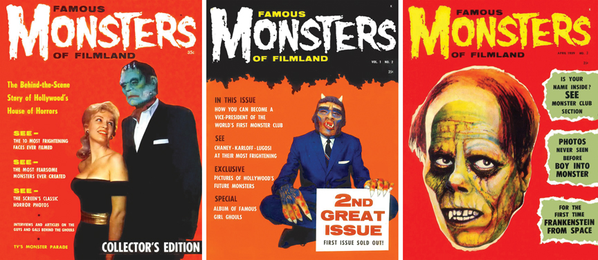 "Famous Monsters of Filmland Nos. 1-3. On FM's publisher Jim Warren and editor Forrest J Ackerman: ""The two of them were quite a combination."""