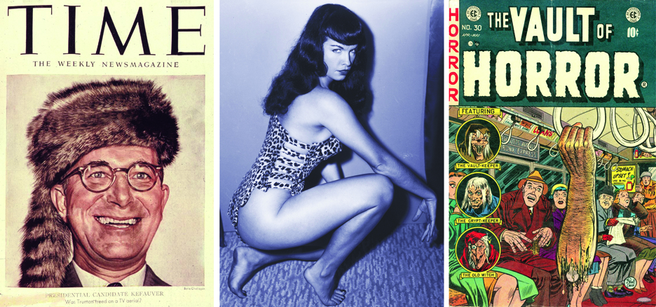 Would-be vice president Estes Kefauver (left) tried to stop Bettie page (center) and EC horror comics (right), making him the un-coolest guy in the United States of America.